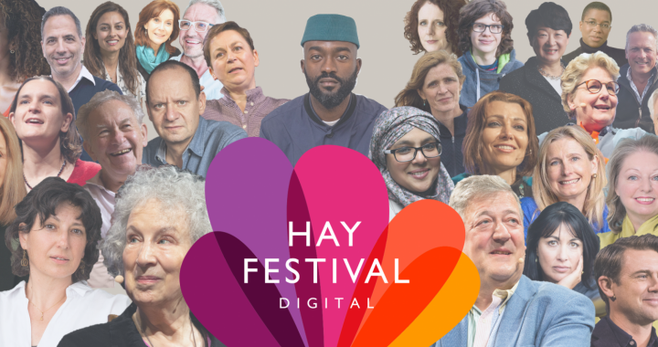 Hay Festival Digital Takes Place Online 22 – 31 May and is Completely Free